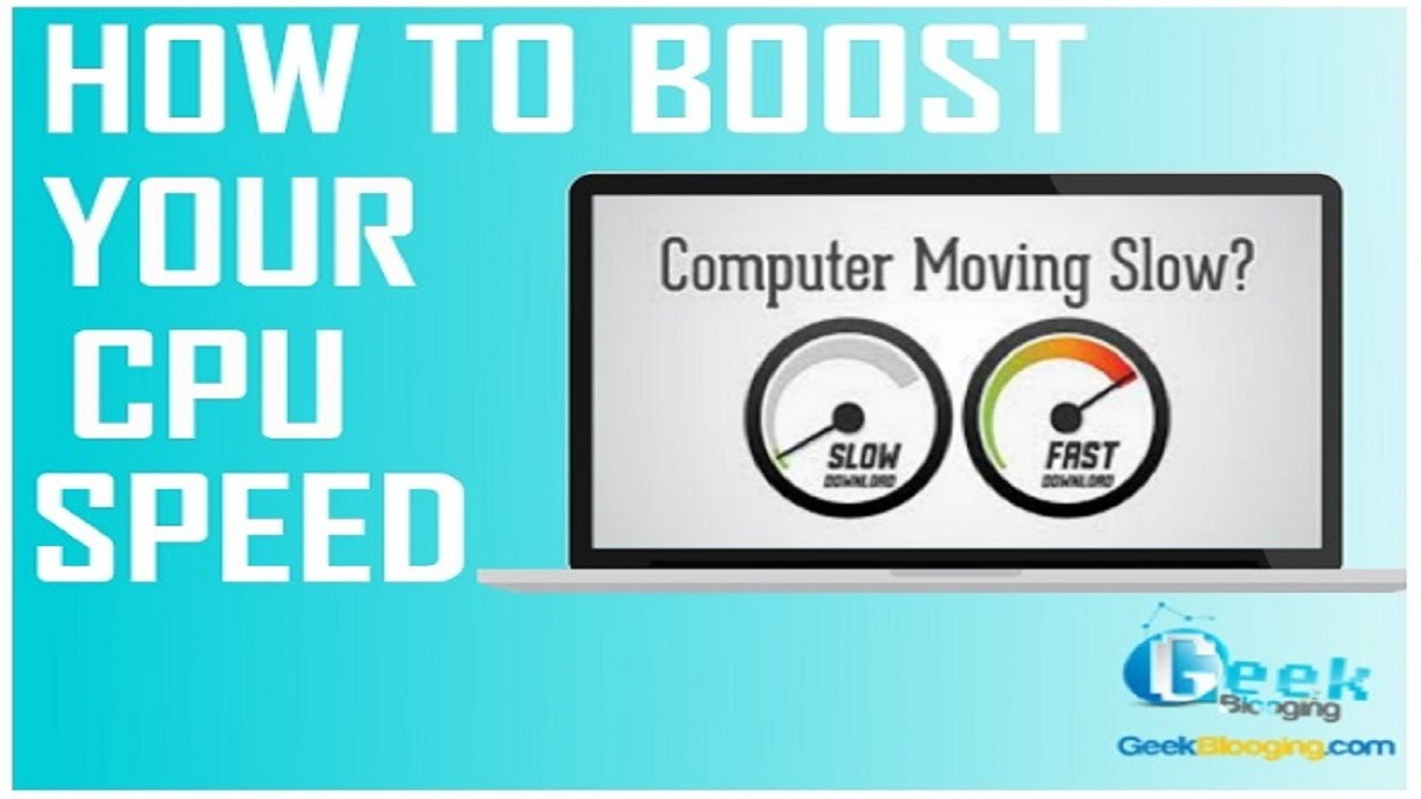 Boost your CPU Speed to get Fast Computer [No Software]...