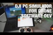 Using DJI PC Simulator for Drone Software Development...