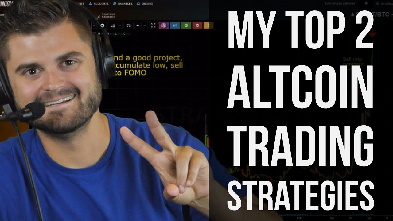My 2 Best Altcoin Trading Strategies...