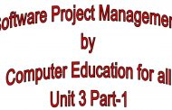 Software Project Management by Computer Education for all  Unit 3...