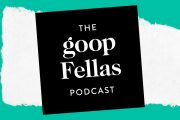 Goop's New Podcast for Men Is an Extraordinarily Goopy Response t...