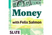 Slate Money: The Apocalyptic Vibes Edition...