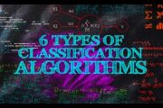 6 Types of Classification Algorithms...