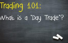 Trading 101: What is a 'Day Trade'?...