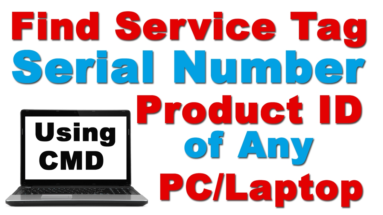 Find Service Tag / Serial Number / Product ID of Any PC/Laptop Us...