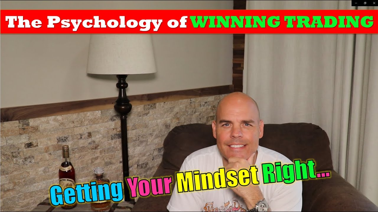 The Psychology of Winning in Day Trading...