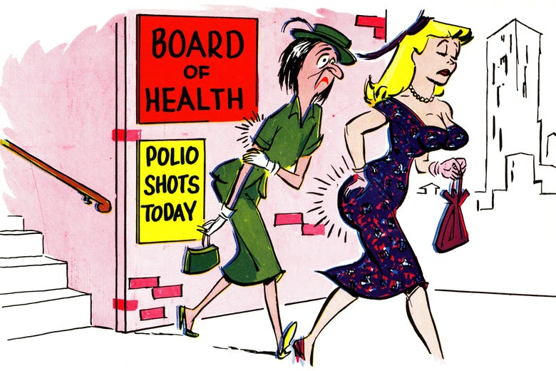 """Two women walk away from a building on which signs can be seen that say """"Board of Health, Polio Shots Today."""" One woman is depicted as homely and is holding her arm to indicate pain from a shot. The other is depicted as buxom and pretty and is holding her right buttock in the same way."""