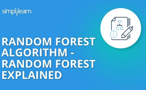 Random Forest Algorithm - Random Forest Explained | Random Forest...