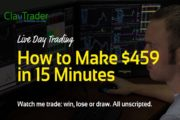 Live Day Trading - How to Make $459 in 15 Minutes...
