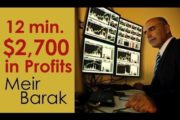 Day Trading - $2,700 in 12 minutes...