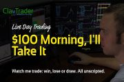 Live Day Trading - $100 Morning, Ill Take It...