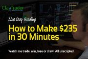 Live Day Trading - How to Make $235 in 30 Minutes...