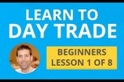 Learn to Day Trade - Beginners Lesson 1 of 8...