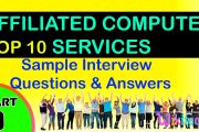 affiliated computer services top most interview questions and ans...
