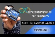 Arduino Tutorial Malayalam - 1- Introduction of an Arduino and Co...
