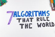 7 Algorithms That Rule The World...