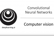 DeepLearning.AI Convolutional Neural Networks Deep Learning Speci...