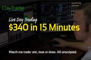 Live Day Trading – $340 in 15 Minutes...