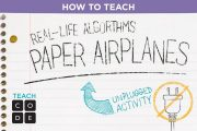 Unplugged Lesson in Action - Real-Life Algorithms: Paper Planes...