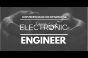 Must known computer programs and software for electronic/electric...