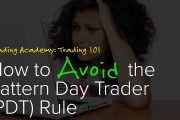 Stock Market Training: How to Avoid the Pattern Day Trading (PDT)...