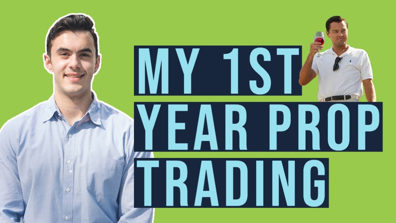 My First Year Day Trading at a Prop Firm (4 Ways I Found Success)...